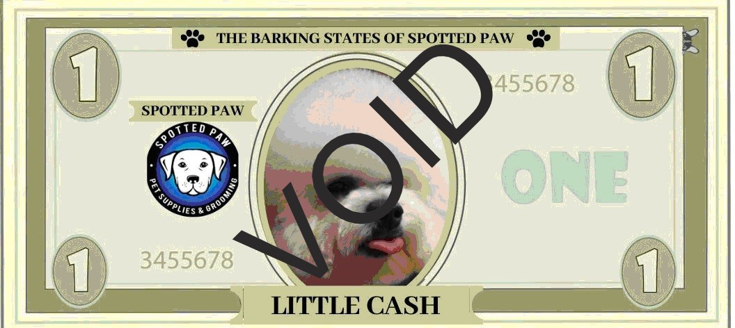 "Spotted Paw ""CASH"" Bucks"